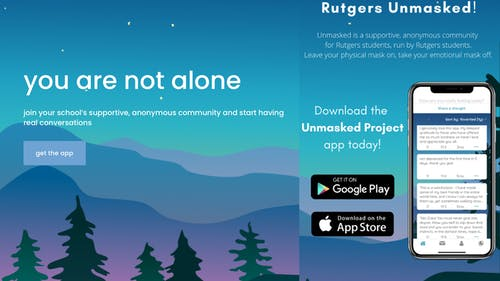 The application serves as the Rutgers Chapter of the Unmasked Project, which aims to provide an online community for college students who may be struggling with their mental health and seeking emotional support. – Photo by Rutgers Unmasked