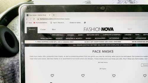 Fast fashion brands like Fashion Nova are selling face masks during the COVID-19 crisis for as much as $14.99. On their site, the brand states the masks will keep you healthy and fashionable.  – Photo by Salma HQ